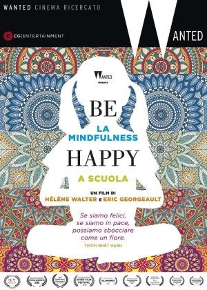 Be Happy - La Mindfulness a Scuola (2015) (Collana Wanted)