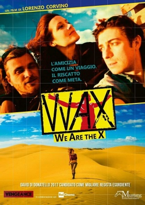 Wax - We Were the X (2015)