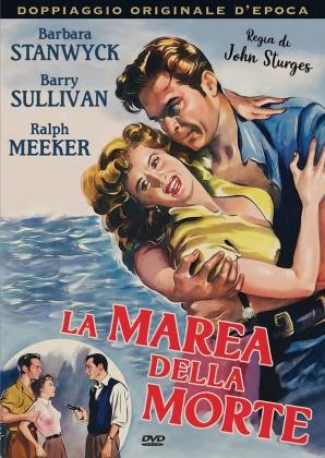 La marea della morte (1953) (Doppiaggio Originale D'epoca, s/w, Neuauflage)