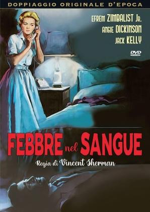 Febbre nel sangue (1961) (Doppiaggio Originale D'epoca, n/b)