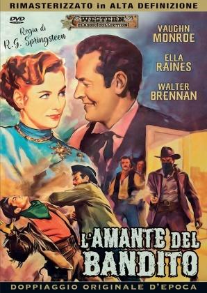 L'amante del bandito (1950) (Western Classic Collection, Doppiaggio Originale D'epoca, HD-Remastered)