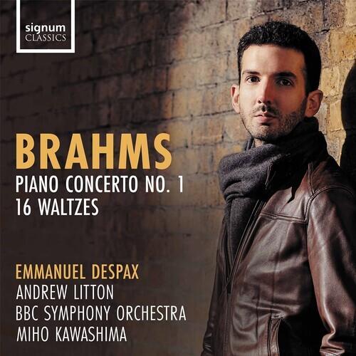 Johannes Brahms (1833-1897), Sir Andrew Litton & Emmanuel Despax - Piano Concerto No. 1, 16 Waltzes
