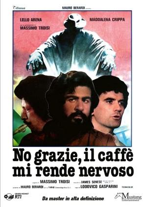 No grazie, il caffè mi rende nervoso (1982) (Versione Rimasterizzata)