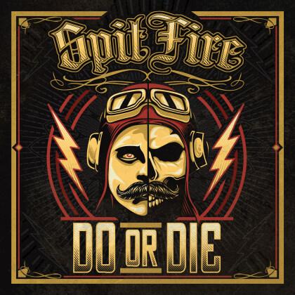 Spitfire - Do Or Die (Digipack)