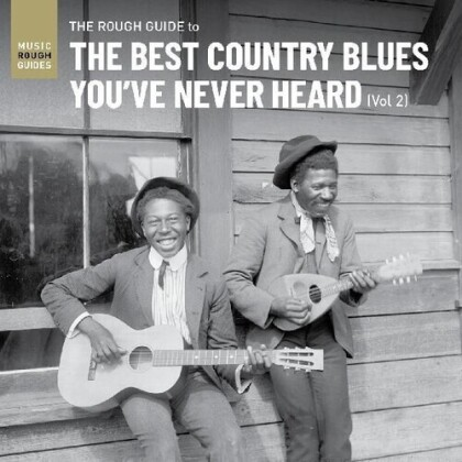 Best Country Blues You've Never Heard Vol. 2