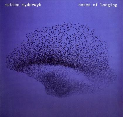 Matteo Myderwyk - Notes of Longing (LP)