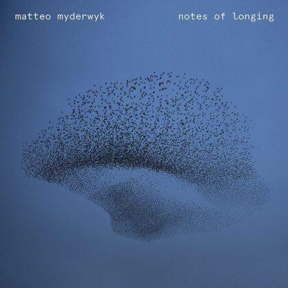 Matteo Myderwyk - Notes of Longing