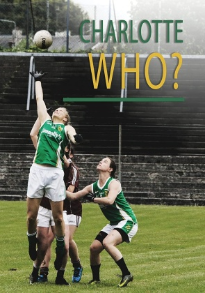 Charlotte Who? - A Gaelic Football Story In America (2020)