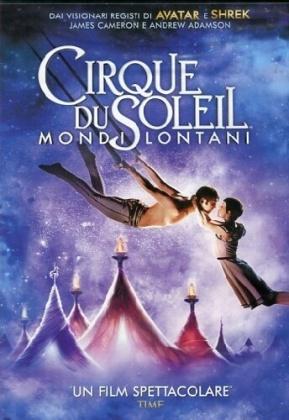 Cirque du Soleil - Mondi lontani (2012) (Neuauflage)