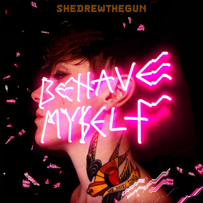 She Drew The Gun - Behave Myself (Limited Edition, Colored, LP)