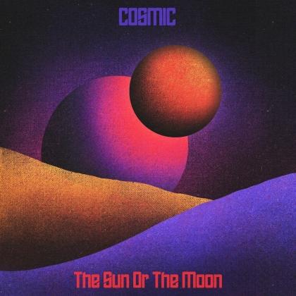 The Sun or The Moon - Cosmic (Digipack)
