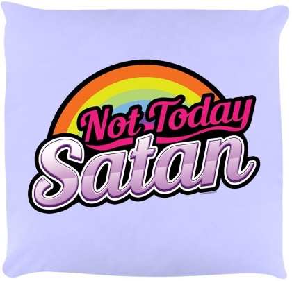 Not Today Satan - Lilac Cushion