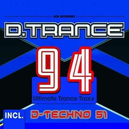 Various - D.Trance 94 (Incl. D-Techno 51) (4 CDs)