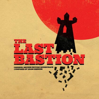 Adam Gibbons - Last Bastion Ost