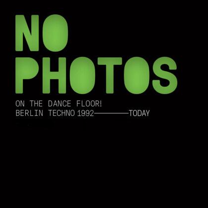 No Photos On The Dance Floor! (2 CDs)