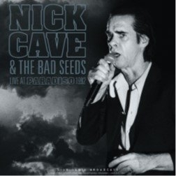 Nick Cave & The Bad Seeds & Bad Seeds - Live At Paradiso 1992