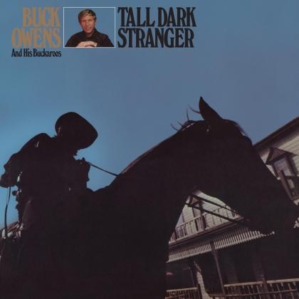 Buck Owens - Tall Dark Stranger (2021 Reissue)