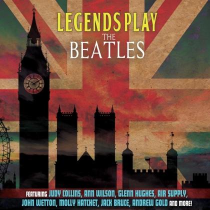 Steve Morse, Judy Collins, Ann Wilson, Glenn Hughes, Air Supply, … - Legends Play The Beatles (LP)