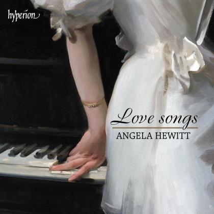 Angela Hewitt, Edvard Grieg (1843-1907), Robert Schumann (1810-1856), Franz Liszt (1811-1886), Richard Strauss (1864-1949), … - Love Songs
