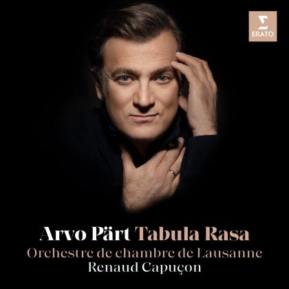 Arvo Pärt (*1935), Renaud Capuçon & Orchestre de Chambre de Lausanne - Tabula Rasa