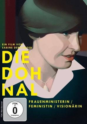 Die Dohnal - Frauenministerin / Feministin / Visionärin (2019)