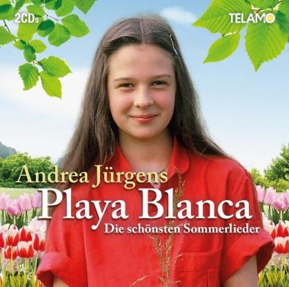 Andrea Jürgens - Playa Blanca (Die schönsten Sommerlieder) (2 CDs)