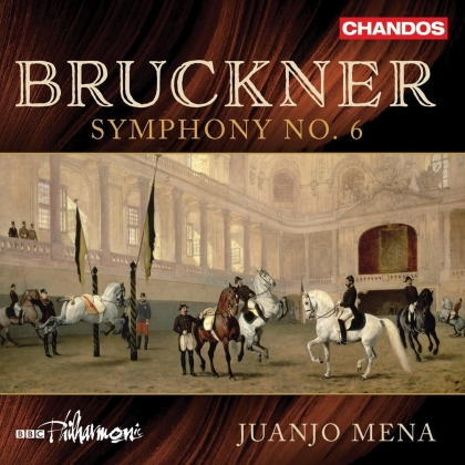 BBC Philharmonic, Anton Bruckner (1824-1896) & Juanjo Mena - Symphony 6