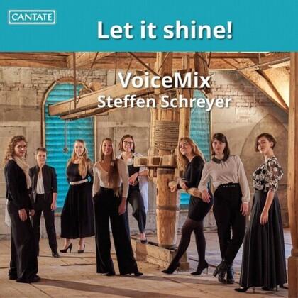 VoiceMix & Steffen Schreyer - Let It Shine
