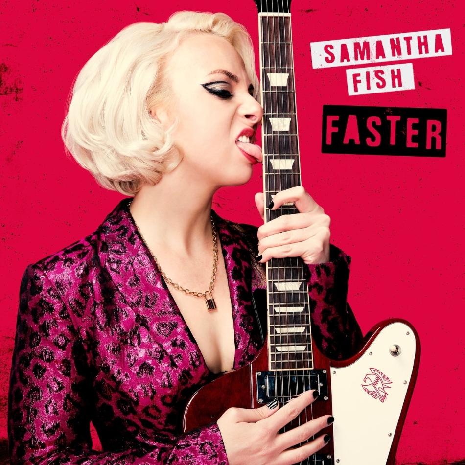Samantha Fish - Faster