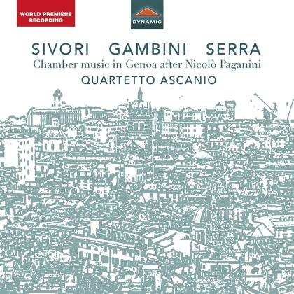Quartetto Ascanio, Camillo Sivori, Carlo Andrea Gambini (1819-1865) & Giovanni Serra - Chamber Music In Genoa