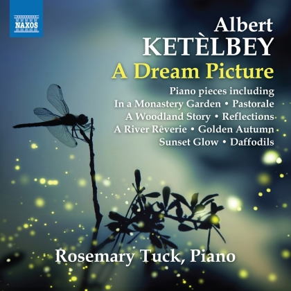 Albert William Ketelbey (1875-1959) & Rosemary Tuck - Dream Picture