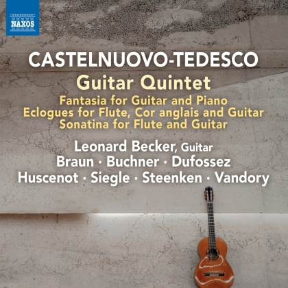 Mario Castelnuovo-Tedesco (1895-1968) & Leonard Becker - Guitar Works