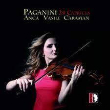 Niccolo Paganini (1782-1840) & Anca Vasile Caraman - 24 Caprices