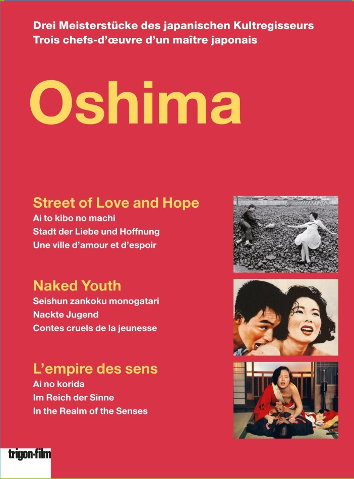 Oshima - Street of Love and Hope / Naked Youth / L'empire des sens (Trigon-Film, 3 DVDs)