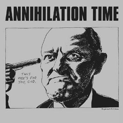 Annihilation Time - --- (2021 Reissue, Clear Vinyl, LP)