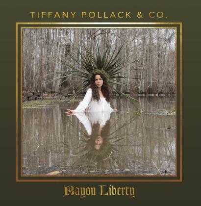 Tiffany Pollack & & Co. - Bayou Liberty
