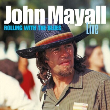 John Mayall - Rolling With The Blues (2021 Reissue, 2 CDs)