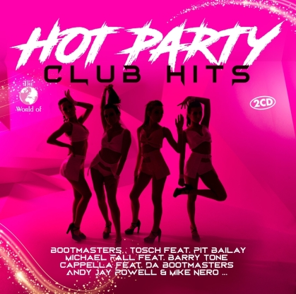 Hot Party Club Hits (2 CDs)