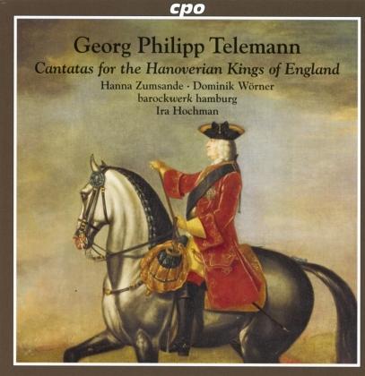 Hanna Zumsande, Dominik Wörner, Barockwerk Hamburg, Georg Philipp Telemann (1681-1767) & Ira Hochman - Cantatas For The Hanoverian Kings Of England