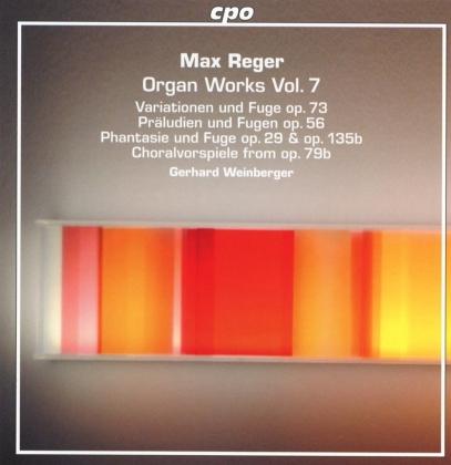 Max Reger (1873-1916) & Gerhard Weinberger (1909-2007) - Organ Works Vol. 7 (2 CDs)