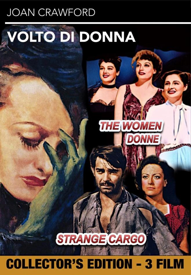 Volto di donna (1941) + Donne (1939) + Strange Cargo (1940) (n/b, Collector's Edition)