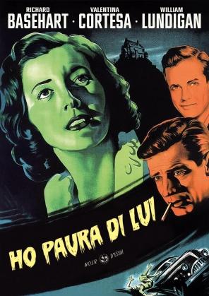 Ho paura di lui (1951) (Noir d'Essai, s/w)