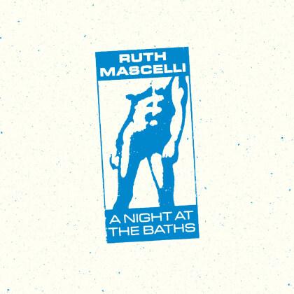 Ruth Mascelli - A Night At The Baths (LP + Digital Copy)