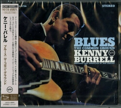Kenny Burrell - Blues: The Common Ground (Japan Edition)