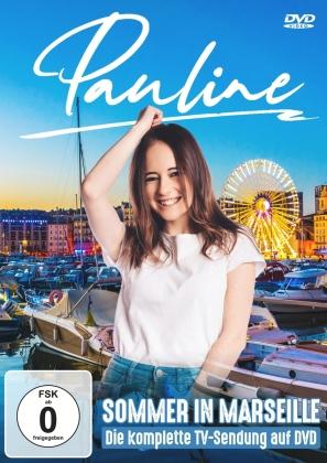 Pauline - Sommer in Marseille - Die komplette TV-Sendung