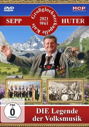 Sepp Huter und die Großglockne - Die Legende der Volksmusik