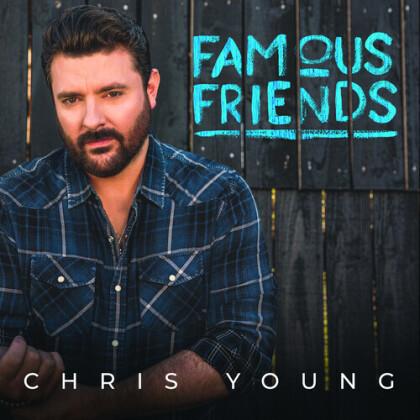 Chris Young - Famous Friends (LP)