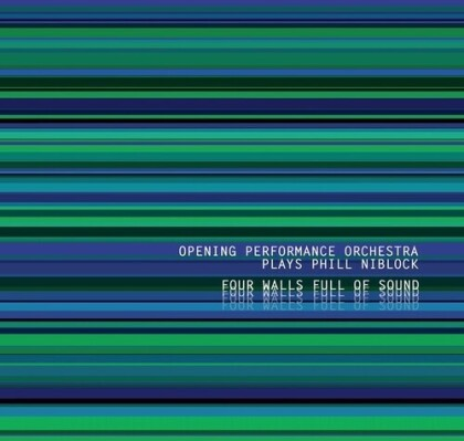 Opening Performance Orchestra & Phill Niblock - Four Walls Full Of Sound