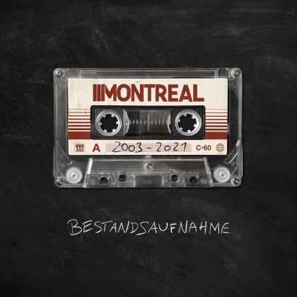 Montreal - Bestandsaufnahme (2003-2021) (Digipack)