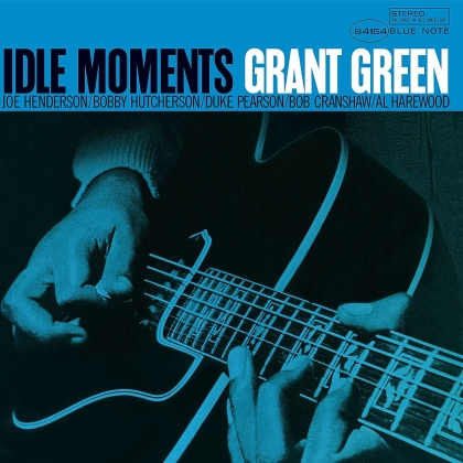 Grant Green - Idle Moments (Blue Note, 2021 Reissue, LP)